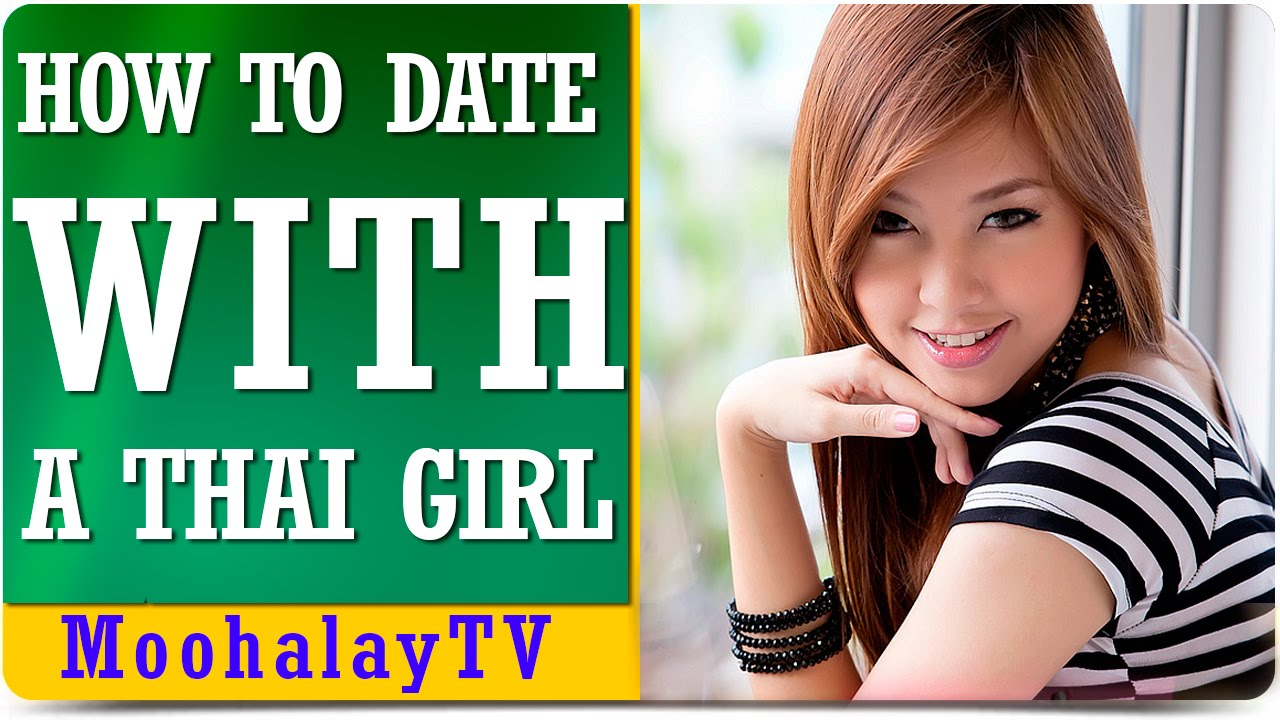 Rules of dating a thai girl