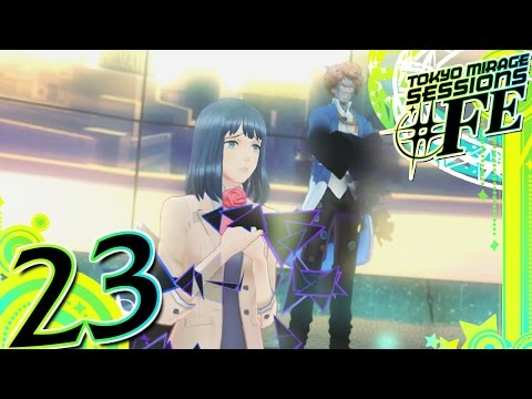 Tokyo Mirage Sessions #FE - Part 23 - Biomonsters