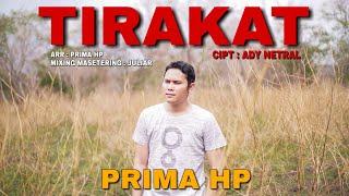 Prima HP - Tirakat (Official Music Video)