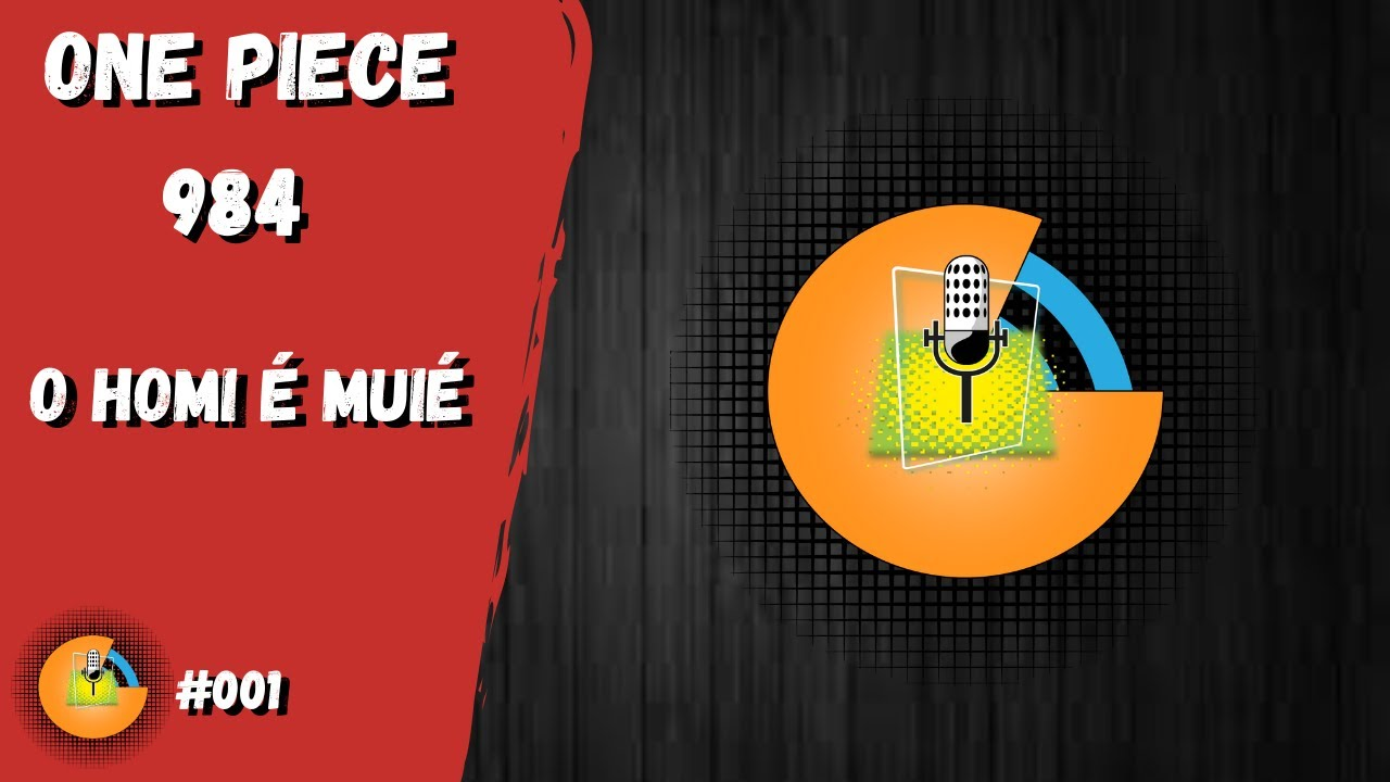 ONE PIECE 984 O HOMI É UMA MUIÉ (Análise 001) - YouTube