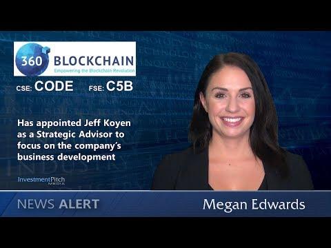 360 Blockchain Inc. (CSE:CODE) has appointed Jeff Koyen as a Strategic Advisor