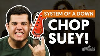 Chop Suey! - System Of A Down (aula de guitarra)