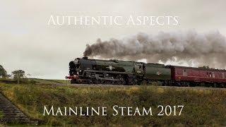 Heralds of Steam | British Mainline Steam 2017