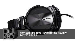 Pioneer HDJ 1500 Headphones Review