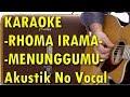 Rhoma Irama - Menunggumu Karaoke Akustik No Vocal