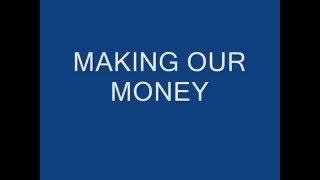 Making our money (Brodha V) Lyrics