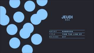 JEU017 I Bambook - Träume feat. Name One (Original Mix)