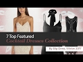 7 Top Featured Cocktail Dresses Collection By Slip Dress, Winter 2017