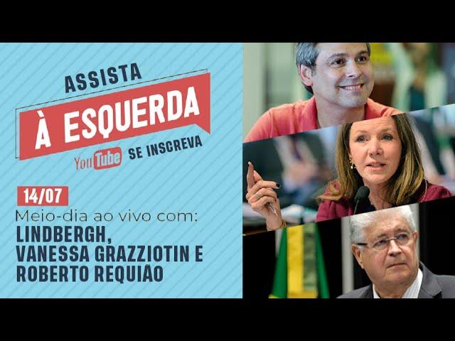 Meio-dia Ao Vivo com Lindbergh, Vanessa Grazziotin e Roberto Requião
