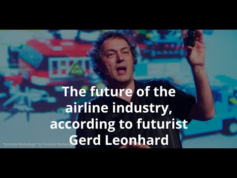 Gerd Leonhard on the future of airline industry