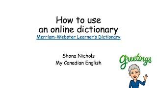 HOW TO -  Merriam Webster's Learner's Dictionary (online) CLB 3 and up screenshot 4