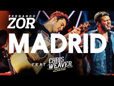 Fernando Zor - Madrid feat. Chris Weaver Band