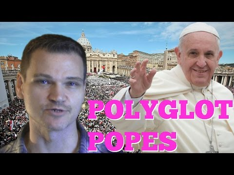 Polyglot Popes: What languages does the Pope speak?