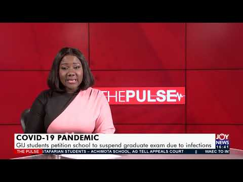 COVID-19 Pandemic: GIJ students petition school to suspend graduate exam due to infections (14-9-21)
