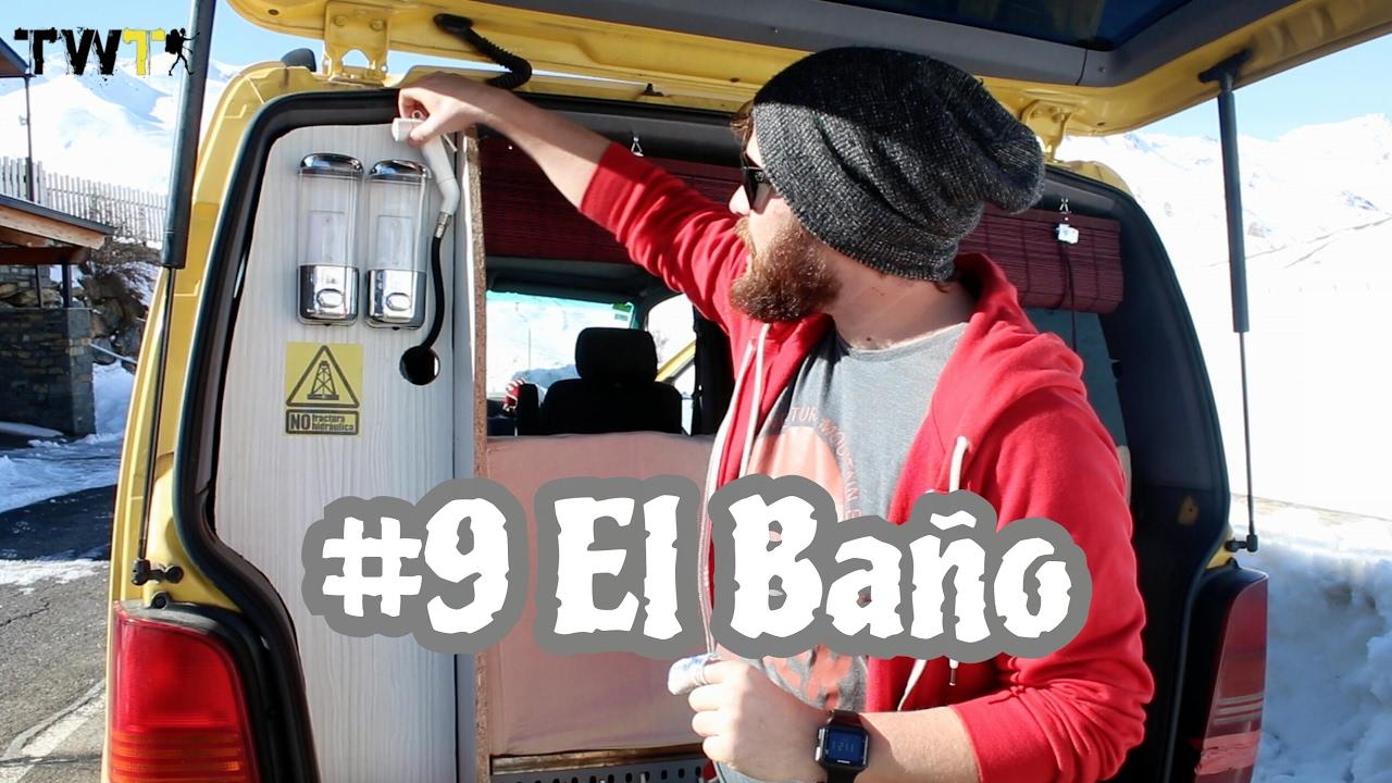 Vantrip 9 como hacer un bao completo en tu furgoneta