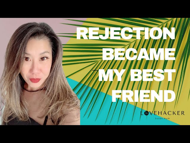 How Rejection Became My Friend