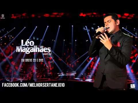 Léo Magalhães - Choro Te Ligo (Lançamento 2014)