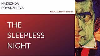 Nadezhda Boyadzhieva - The Sleepless Night
