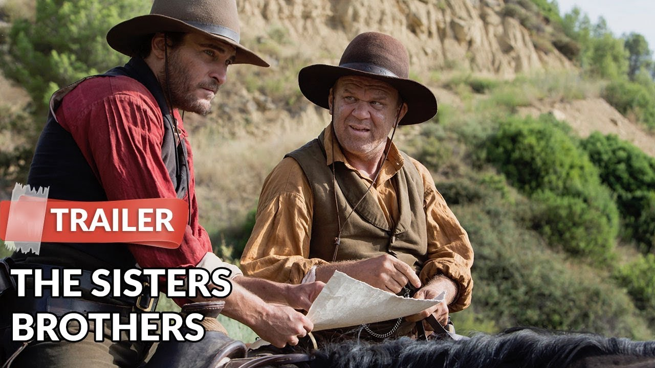 Download The Sisters Brothers 2018 Trailer HD | Jake Gyllenhaal | Joaquin Phoenix