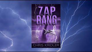 Official book trailer - 'Zap Bang' by Chris Kridler - Storm Seekers Vol. 3