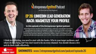 Creating a LinkedIn Profile That Generates Warm Leads and Sales with Dave Rogenmoser - Derek Gehl