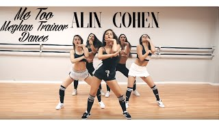 Alin Cohen | Me Too - meghan trainor | DANCE VIDEO - אלין כהן