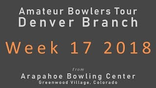 Denver ABT - Week 17 2018 Finals - April 29 thumbnail