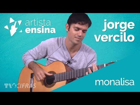 Monalisa - Jorge Vercillo [Aprenda A Tocar No Artista Ensina]