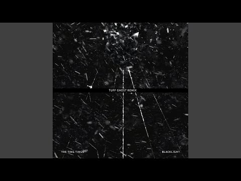 Blacklight (Tuff Ghost Remix) Mp3