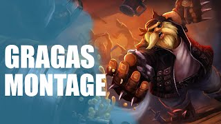 gragas montage   life is gg   league of legends