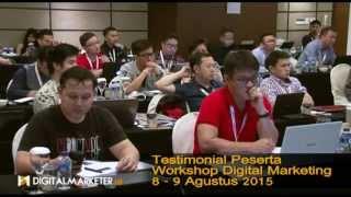 Testimonal Peserta Workshop Digital Marketer 2015 Batch 2 Jakarta