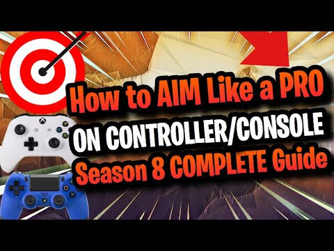 The BEST way to AIM BETTER on CONSOLE! Controller Fortnite Season 8 Tutorial + Tips Improve your aim