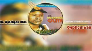 Edo Music Oghomwen by Dr Agbakpan Olita Agbakpan Olita Music.mp3
