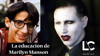 La Educación que transformó a Marilyn Manson.