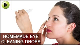DIY Eye Cleaning Drops