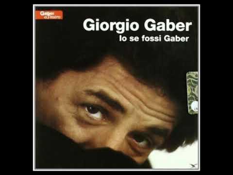 La pistola [Io se fossi Gaber 1985] - Giorgio Gaber e Sandro Luporini mp3