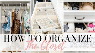 HOW TO ORGANIZE LIKE A BOSS - The Closet | LuxMommy