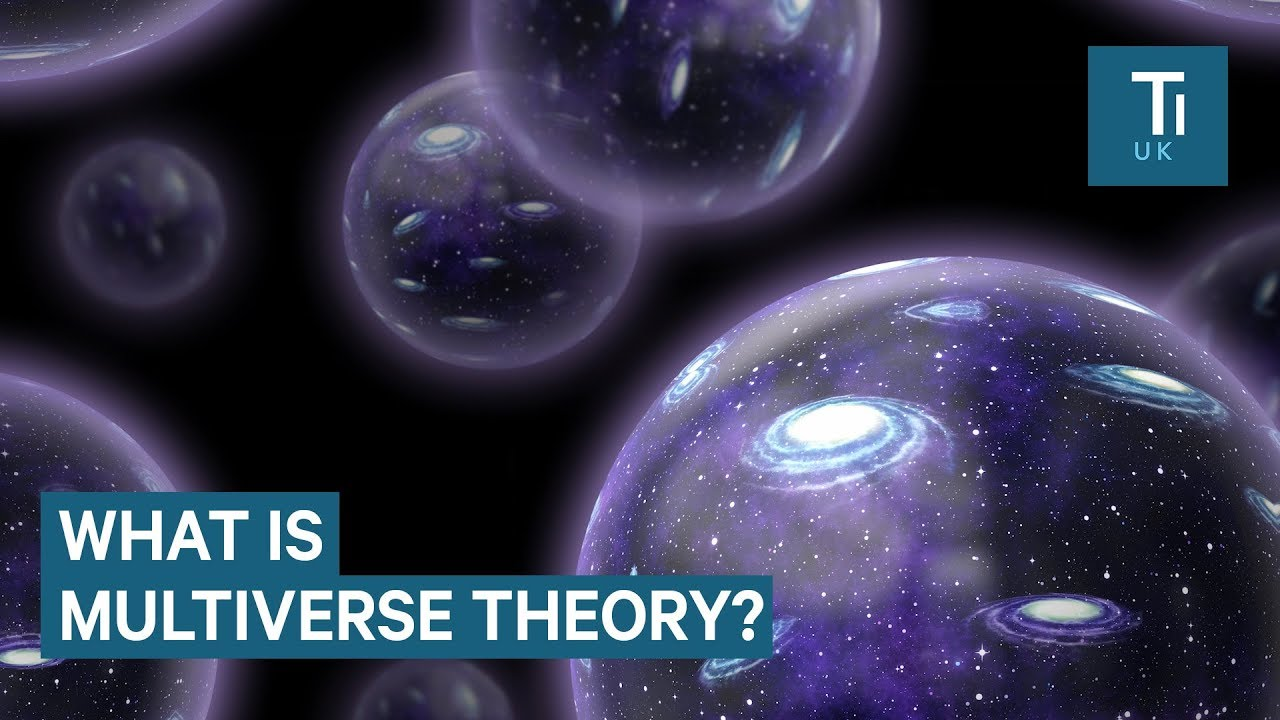 Multiverse Theory, Explained - YouTube