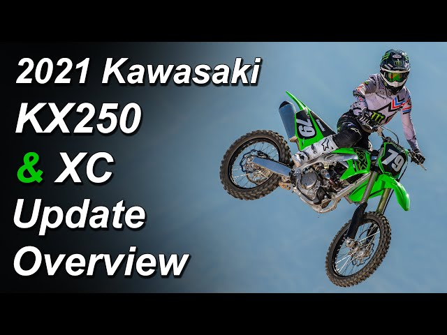 2021 Kawasaki KX250 & KX250 XC - What's New - Update Overview