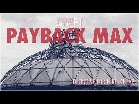 Payback Max   Rodney Spitz, PI
