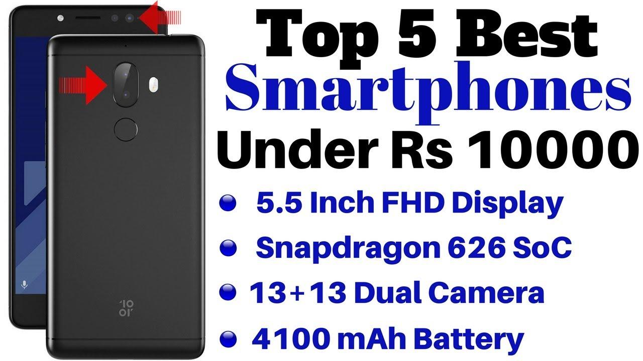 bd0f09686 Top 5 Best Smartphones Under Rs 10