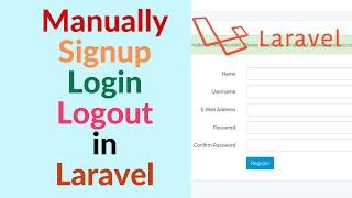 How to Register, Login, Logout manually in laravel 5.3