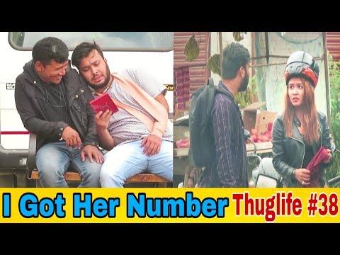 Nepali Prank -I Got HER Number (Thuglife #38)