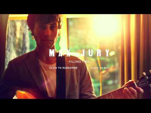 Max Jury - Killing Time