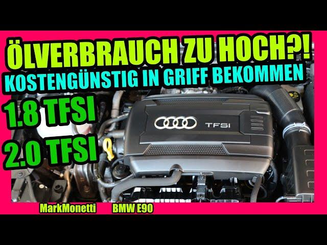 TFSI-Motoren Ölverbrauch in den Griff bekommen Ich frage einen Schmierstoffhersteller | MarkMonetti