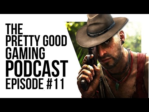Far Cry 5 Theories, Prey, Playerunknown's Battlegrounds and More! | Pretty Good Gaming Podcast #11