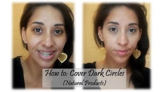 How to Cover Dark Circles (Natural Products)