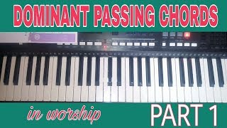 Download Video HOW TO PLAY DOMINANT PASSING CHORDS in Nigerian worship part 1 MP3 3GP MP4