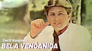 Serif Konjevic - Bela vencanica - (Audio 1982)