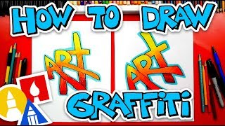 How To Draw The Word Art (Simple Graffiti Style) + Challenge Time